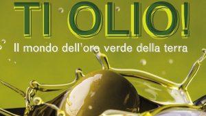 ti olio cilento la Calabria protagonista